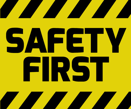 Safety First sign yellow with stripes, road sign variation. Bright vivid sign with warning message. Vectores