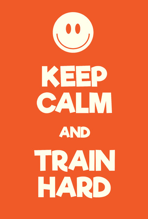guardar silencio: Keep Calm and train hard poster. Adaptation of the famous World War Two motivational poster of Great Britain. Vectores