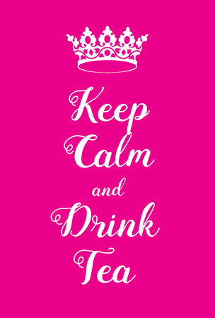 world war two: Keep Calm and Drink Tea poster. Adaptation of the famous World War Two motivational poster of Great Britain. Illustration