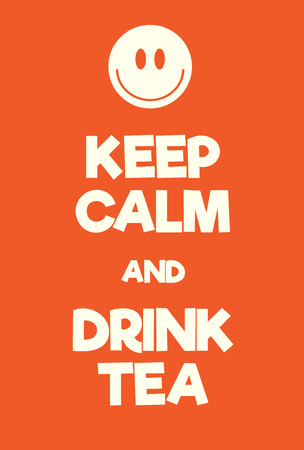 Keep Calm and Drink Tea poster. Adaptation of the famous World War Two motivational poster of Great Britain.