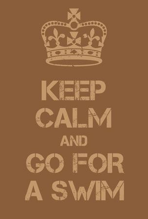 agachado: Guarde la calma y vaya para un cartel de natación. Adaptación de la famosa Guerra Mundial cartel de motivación de Gran Bretaña. Vectores
