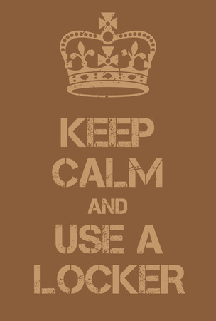 world war two: Keep Calm and use a locker poster. Adaptation of the famous World War Two motivational poster of Great Britain.