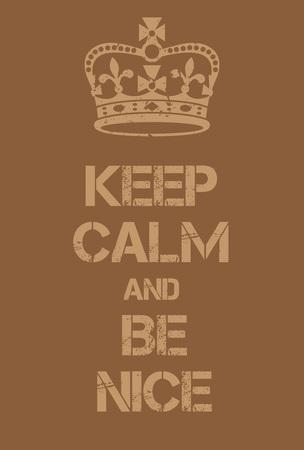 guardar silencio: Mantenga la calma y sea Niza cartel. Adaptación de la famosa Guerra Mundial cartel de motivación de Gran Bretaña.