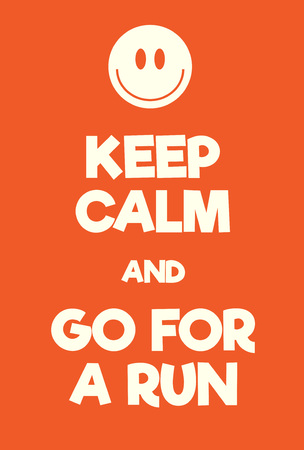 Keep Calm and go for a run poster. Adaptation of the famous World War Two motivational poster of Great Britain.