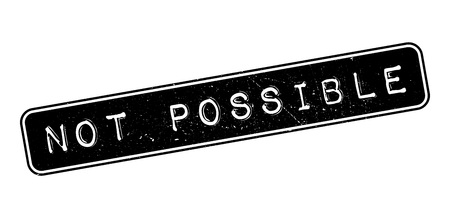 permissible: Not Possible rubber stamp on white. Print, impress, overprint. Illustration