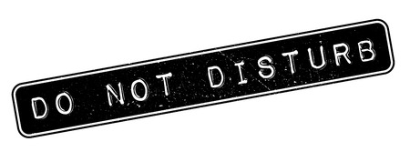 don: Do not disturb rubber stamp on white. Print, impress, overprint.