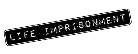 sentenced: Life imprisonment rubber stamp on white. Print, impress, overprint. Illustration