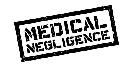 negligence: Medical Negligence rubber stamp on white. Print, impress, overprint.