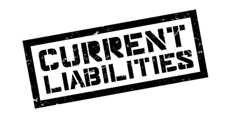 incur: Current Liabilities rubber stamp on white. Print, impress, overprint. Illustration