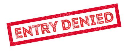 restrain: Entry Denied rubber stamp on white. Print, impress, overprint. Illustration