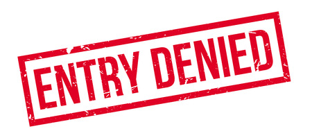 interdict: Entry Denied rubber stamp on white. Print, impress, overprint. Illustration
