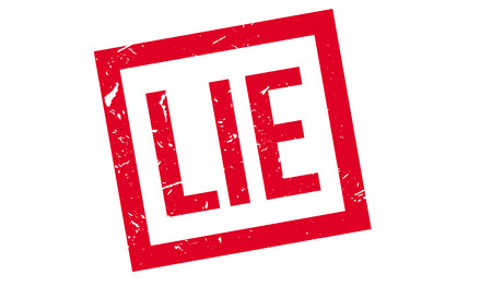 falsification: Lie rubber stamp on white. Print, impress, overprint.