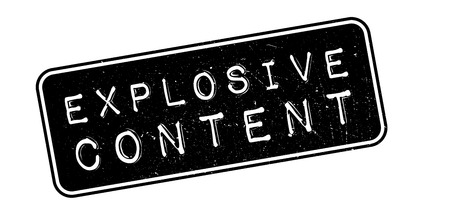 incendiary: Explosive Content rubber stamp on white. Print, impress, overprint. Illustration