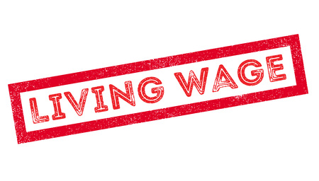 domestic policy: Living Wage rubber stamp on white. Print, impress, overprint.