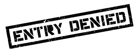 segregate: Entry Denied rubber stamp on white. Print, impress, overprint. Illustration