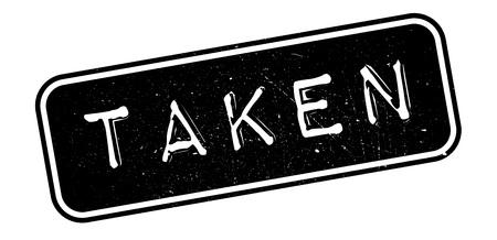 taken: Taken rubber stamp on white. Print, impress, overprint.