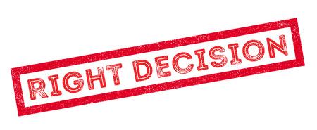 make a call: Right Decision rubber stamp on white. Print, impress, overprint. Illustration