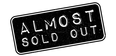 almost: Almost sold out rubber stamp on white. Print, impress, overprint. Illustration