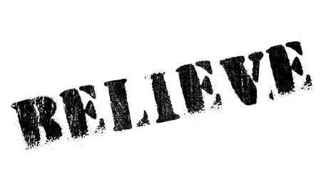 Believe stamp. Grunge design with dust scratches. Effects can be easily removed for a clean, crisp look. Color is easily changed. Vektoros illusztráció
