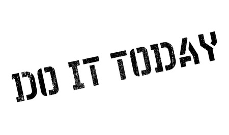 Do it today stamp. Grunge design with dust scratches. Effects can be easily removed for a clean, crisp look. Color is easily changed. Illustration