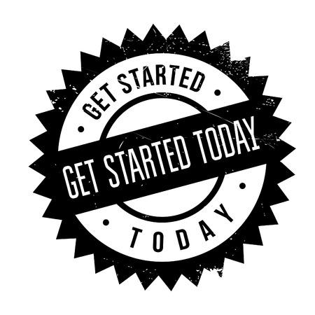 Inizia oggi timbro. disegno del grunge con graffi di polvere. Gli effetti possono essere facilmente rimossi per un look pulito e fresco. Il colore è molto semplice. Vettoriali