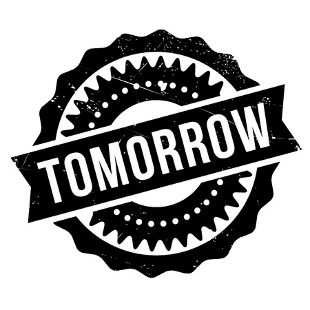 Tomorrow stamp. Grunge design with dust scratches. Effects can be easily removed for a clean, crisp look. Color is easily changed. Illustration