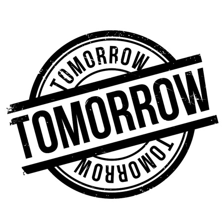 futurity: Tomorrow stamp. Grunge design with dust scratches. Effects can be easily removed for a clean, crisp look. Color is easily changed. Illustration