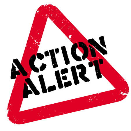 be alert: Action alert rubber stamp. Grunge design with dust scratches. Effects can be easily removed for a clean, crisp look. Color is easily changed.