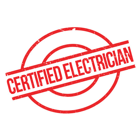 installer: Certified Electrician rubber stamp. Grunge design with dust scratches. Effects can be easily removed for a clean, crisp look. Color is easily changed.