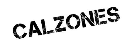 Calzones Stempel. Grunge-Design mit Staub Kratzer. Die Effekte können leicht für einen sauberen, frischen Look entfernt werden. Die Farbe ist leicht verändert. Vektorgrafik