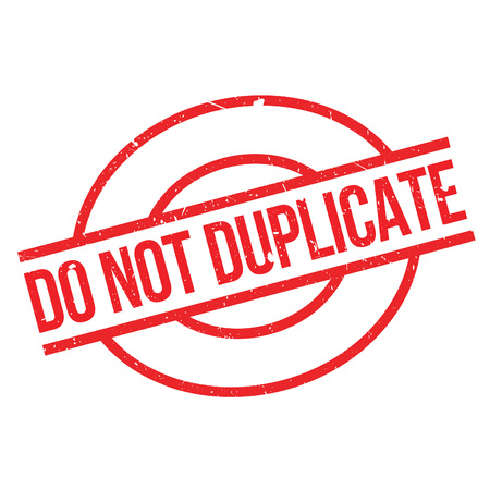 reproduce: Do Not Duplicate rubber stamp. Grunge design with dust scratches. Effects can be easily removed for a clean, crisp look. Color is easily changed.
