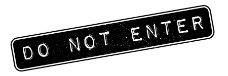 not open: Do Not Enter rubber stamp. Grunge design with dust scratches. Effects can be easily removed for a clean, crisp look. Color is easily changed. Illustration