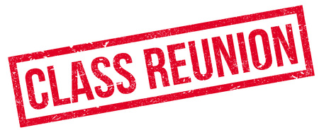reunion: Class Reunion rubber stamp. Grunge design with dust scratches. Effects can be easily removed for a clean, crisp look. Color is easily changed.