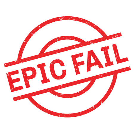 epic: Epic Fail rubber stamp. Grunge design with dust scratches. Effects can be easily removed for a clean, crisp look. Color is easily changed. Illustration