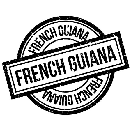 french guiana: French Guiana rubber stamp. Grunge design with dust scratches. Effects can be easily removed for a clean, crisp look. Color is easily changed. Illustration