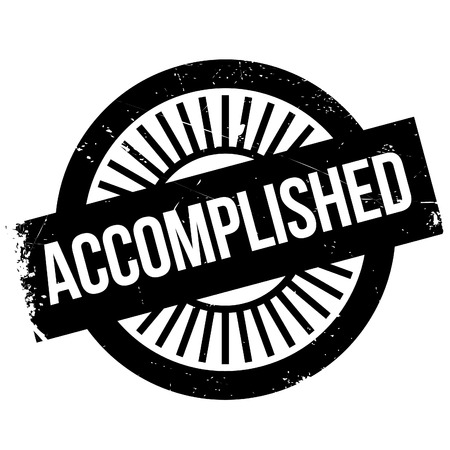 accomplish: Accomplished stamp. Grunge design with dust scratches. Effects can be easily removed for a clean, crisp look. Color is easily changed. Illustration