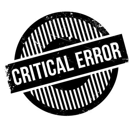 transgression: Critical error rubber stamp. Grunge design with dust scratches. Effects can be easily removed for a clean, crisp look. Color is easily changed. Illustration