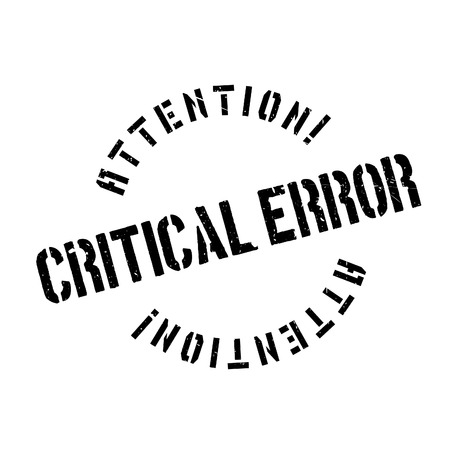 offense: Critical error rubber stamp. Grunge design with dust scratches. Effects can be easily removed for a clean, crisp look. Color is easily changed. Illustration