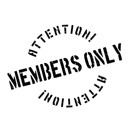 hardly: Members only rubber stamp. Grunge design with dust scratches. Effects can be easily removed for a clean, crisp look. Color is easily changed.