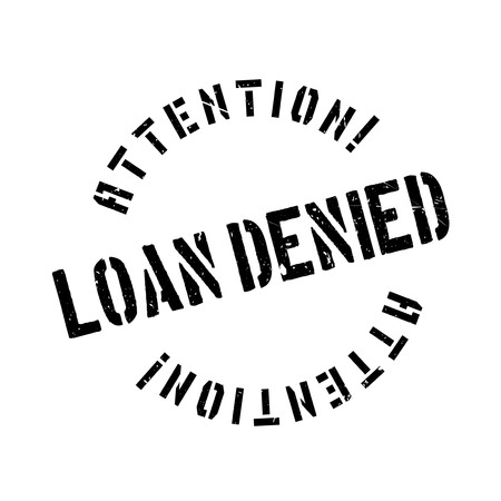 interdict: Loan denied rubber stamp. Grunge design with dust scratches. Effects can be easily removed for a clean, crisp look. Color is easily changed.