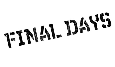 conclusive: Final Days rubber stamp. Grunge design with dust scratches. Effects can be easily removed for a clean, crisp look. Color is easily changed.