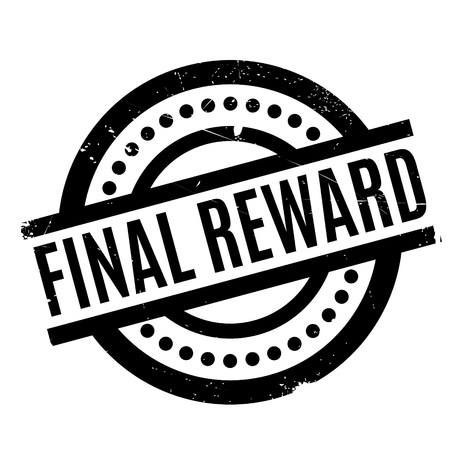 remuneración: Final Reward rubber stamp. Grunge design with dust scratches. Effects can be easily removed for a clean, crisp look. Color is easily changed.