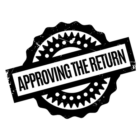 come back: Approving The Return rubber stamp. Grunge design with dust scratches. Effects can be easily removed for a clean, crisp look. Color is easily changed.