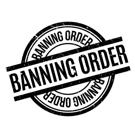 stalker: Banning Order rubber stamp. Grunge design with dust scratches. Effects can be easily removed for a clean, crisp look. Color is easily changed.