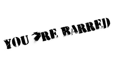 barring: Youre Barred rubber stamp. Grunge design with dust scratches. Effects can be easily removed for a clean, crisp look. Color is easily changed.