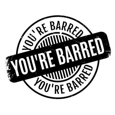 unauthorised: Youre Barred rubber stamp. Grunge design with dust scratches. Effects can be easily removed for a clean, crisp look. Color is easily changed.