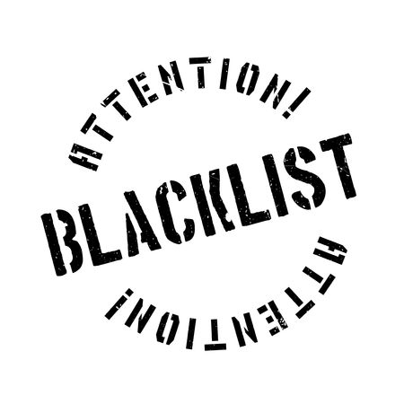 Blacklist rubber stamp. Grunge design with dust scratches. Effects can be easily removed for a clean, crisp look. Color is easily changed. Illustration