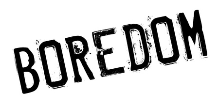 tiresome: Boredom rubber stamp. Grunge design with dust scratches. Effects can be easily removed for a clean, crisp look. Color is easily changed.