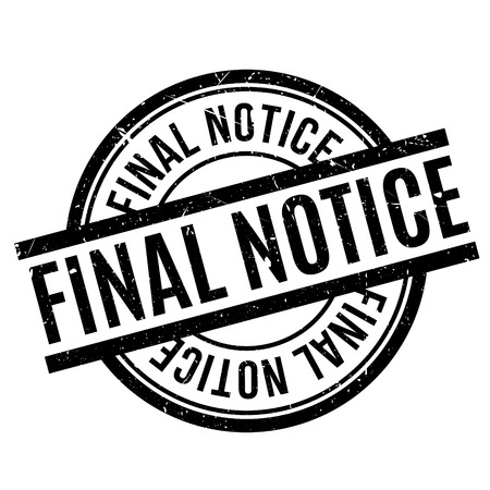 Final Notice rubber stamp. Grunge design with dust scratches. Effects can be easily removed for a clean, crisp look. Color is easily changed. Stock Photo