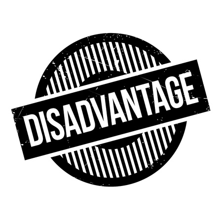 detriment: Disadvantage rubber stamp. Grunge design with dust scratches. Effects can be easily removed for a clean, crisp look. Color is easily changed. Illustration